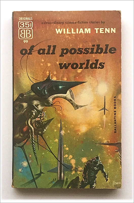 Of All Possible Worlds by William Tenn