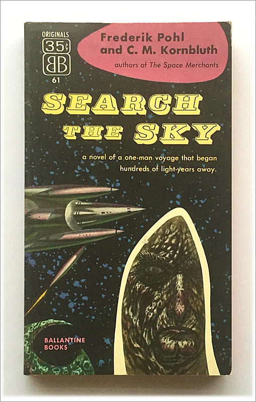 Search The Sky by Frederick Pohl:C. M. Kornbluth