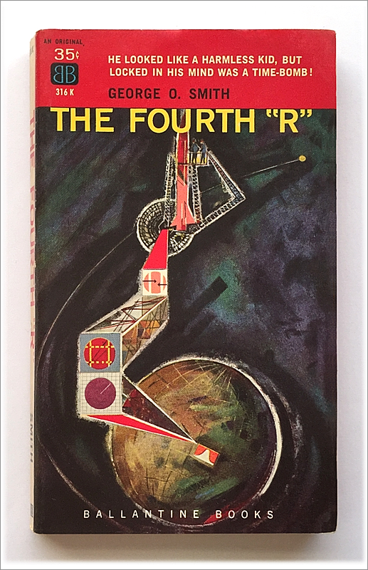 The Fourth %22R%22 by George O. Smith