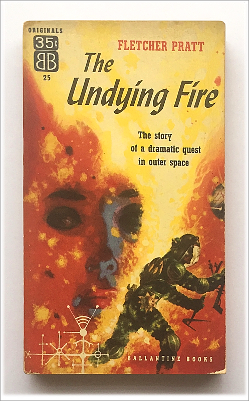 The Undying Fire by Fletcher Pratt