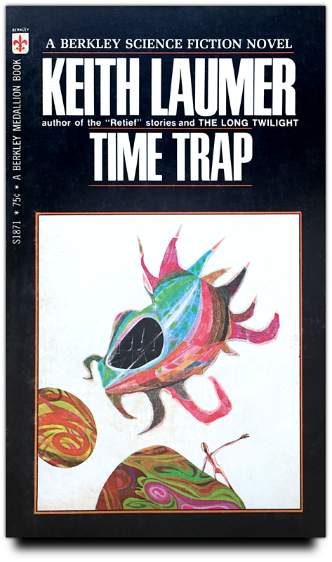 Time Trap by Keith Laumer